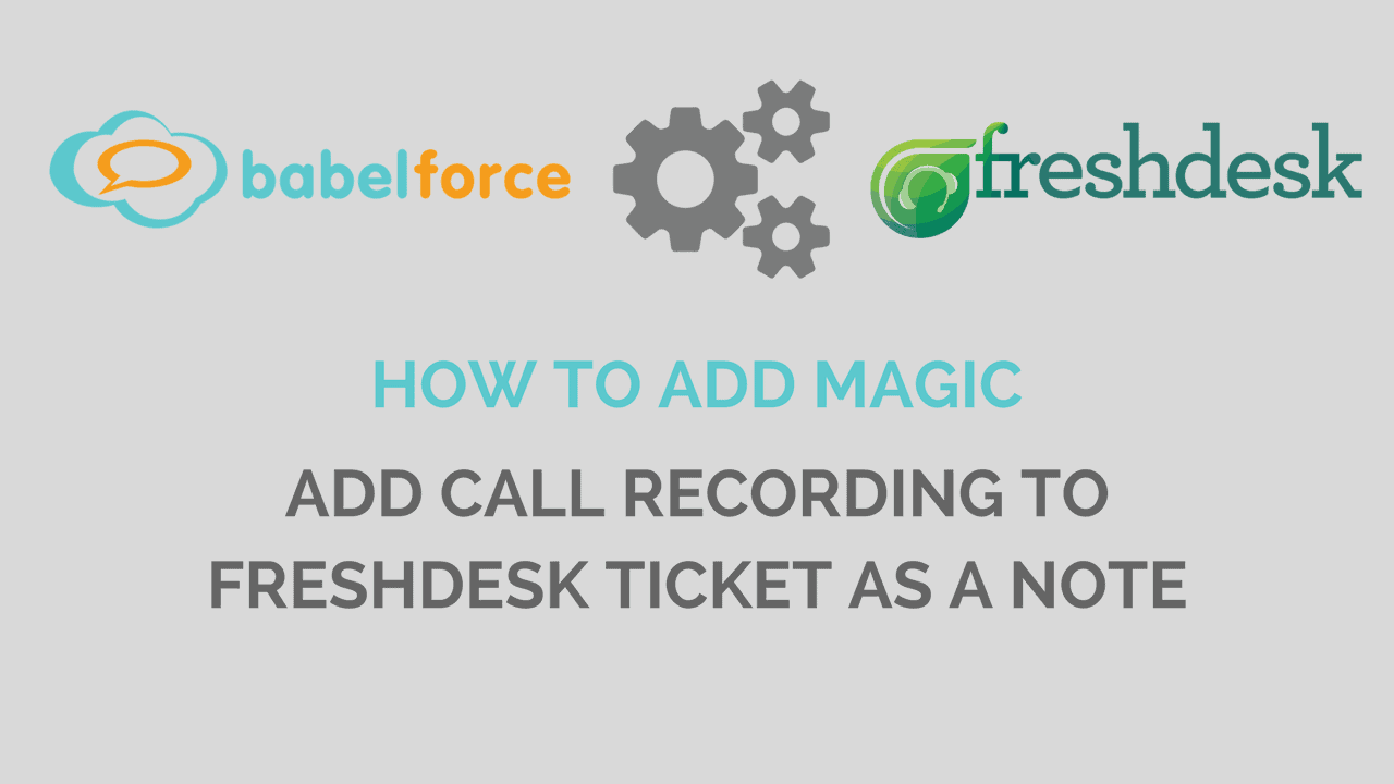 magic - bf and freshdesk - add call recording