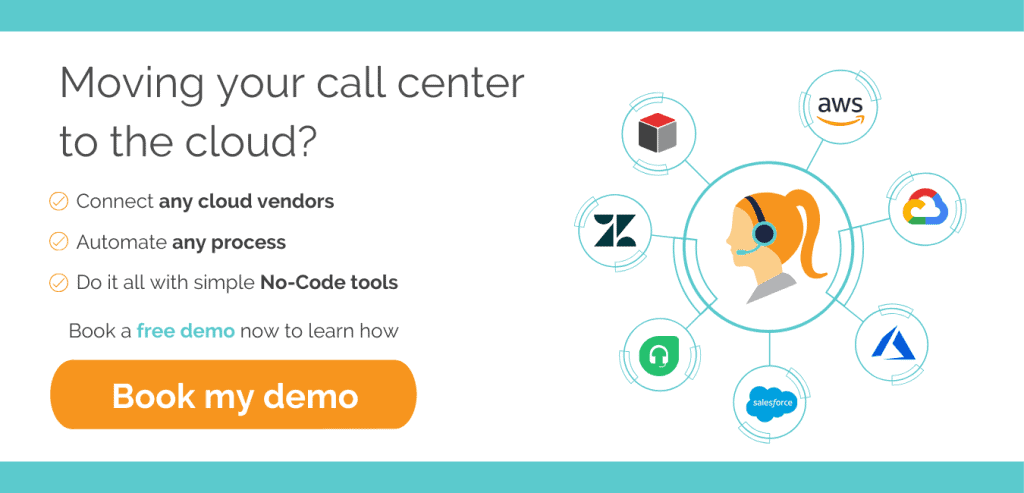 Moving your call center to the cloud - Book your demo