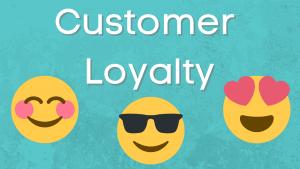 Ways to Maximize Customer Loyalty