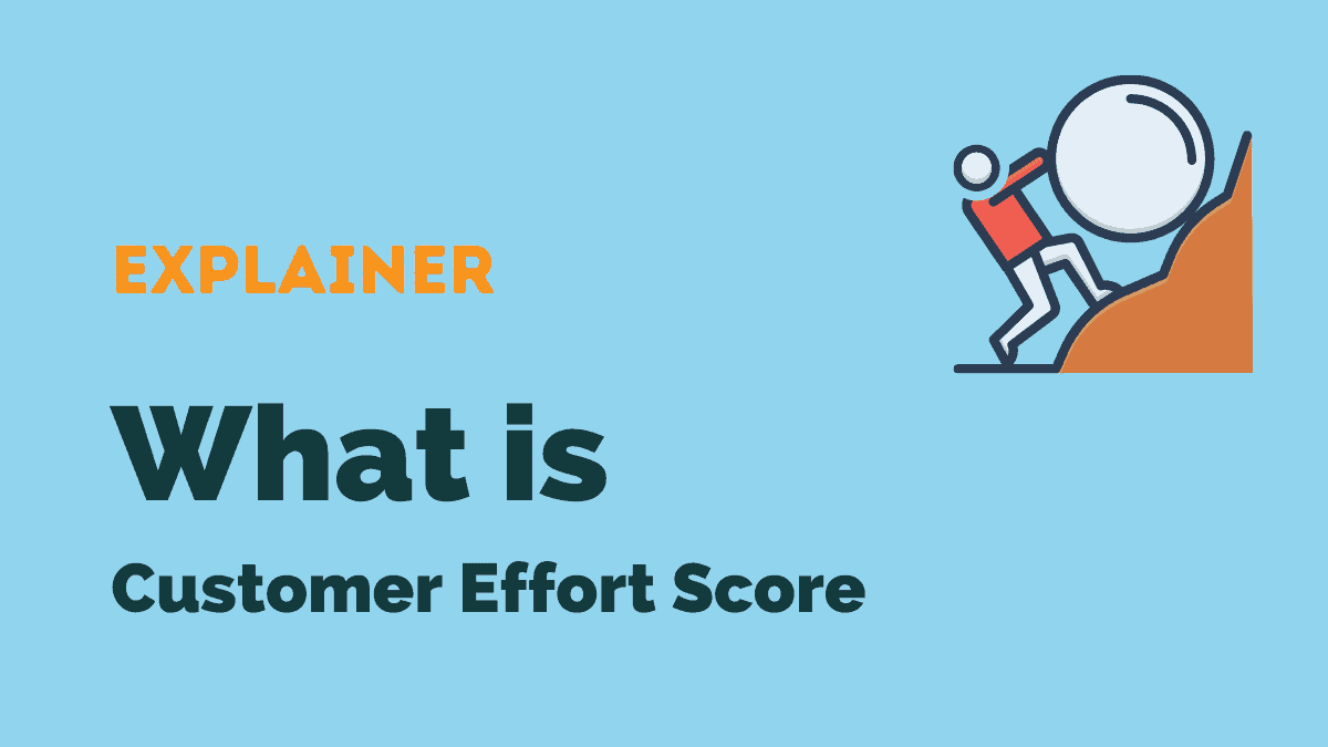 Customer Effort Score